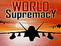 World Supremacy Demo